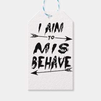 I aim to mis behave gift tags