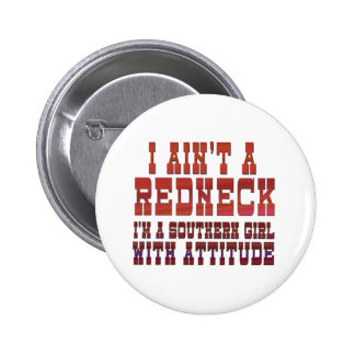 I Ain't a Redneck 6 Cm Round Badge