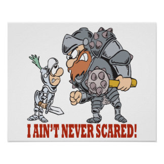 I Aint Never Scared Poster
