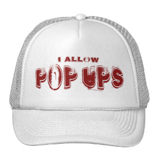 I Allow PopUps Hat