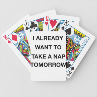 i already want to take a nap tomorrow poker deck