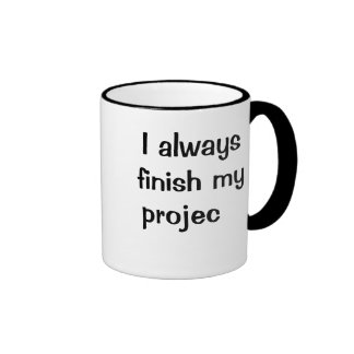I always finish my projects (not!) - Project Mug