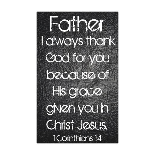 I always thank God for you Father bible verse Canvas Prints