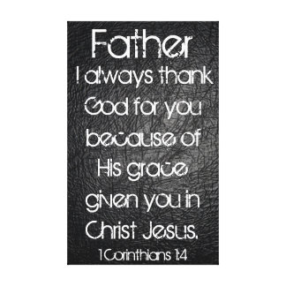 I always thank God for you Father bible verse Canvas Print