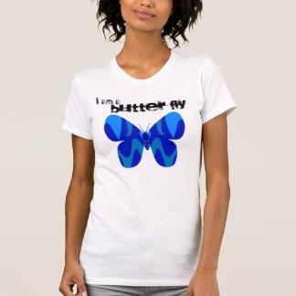 I am a, BUTTER FLY Shirt