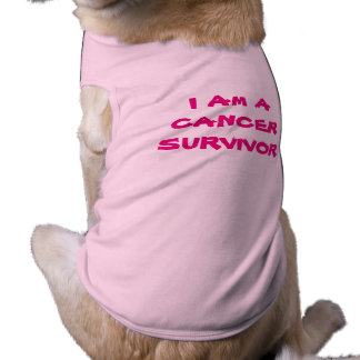 I Am A CANCER SURVIVOR doggie tee