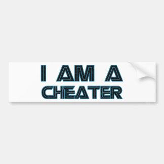 I Am A Cheater Car Bumper Sticker