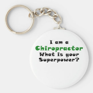 I am a Chiropractor What is your Superpower Key Ring