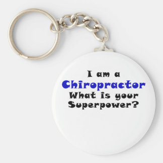 I am a Chiropractor Whats your Superpower Key Ring