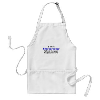 I am a Chiropractor Whats your Superpower Standard Apron