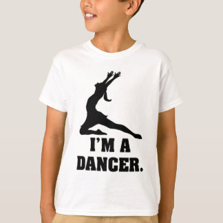 I am a Dancer T-Shirt