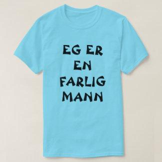 I am a dangerous man Norwegian blue T-Shirt