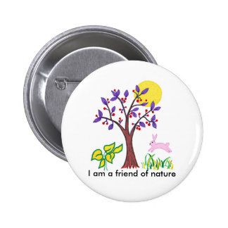 I am a friend of nature painting & quotation 6 cm round badge