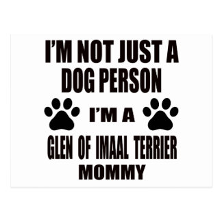 I am a Glen of Imaal Terrier Mommy Postcard