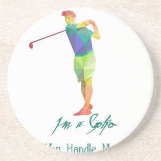 I am a Golfer - Can You Handle My Balls Drink Coasters