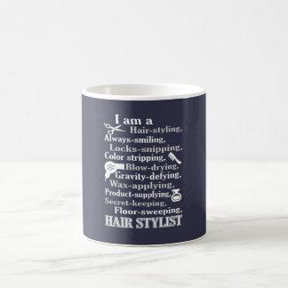 I am a Hair Stylist Coffee Mug