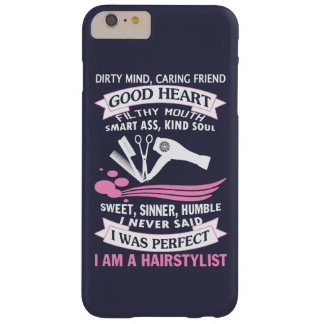 I AM A HAIRSTYLIST BARELY THERE iPhone 6 PLUS CASE