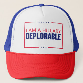 """I Am a Hillary Deplorable"" - Trucker Hat. Trump. Trucker Hat"
