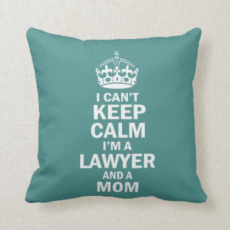 I am a Lawyer and a Mom Cushion
