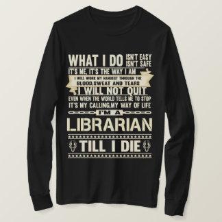 I Am A LIBRARIAN. Gift T-Shirt