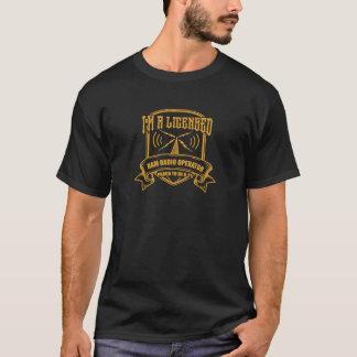I Am A Licensed Ham Radio Operator T-Shirt