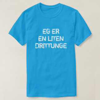 I am a little brat in Norwegian blue T-Shirt