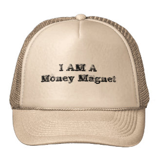 I Am a Money Magnet Cap