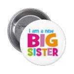 I am a new Big Sister 6 Cm Round Badge