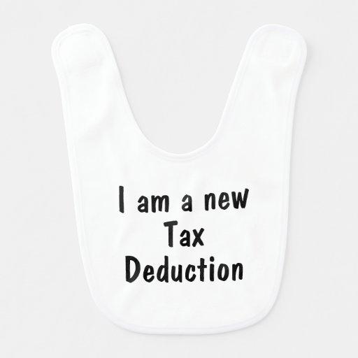 I am a new tax deduction baby bib
