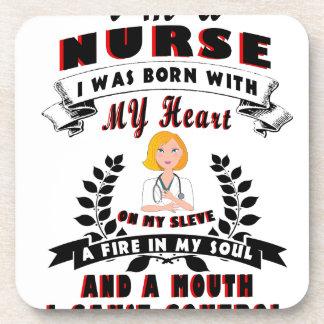 I am a nurse I was born with a Heart Coaster