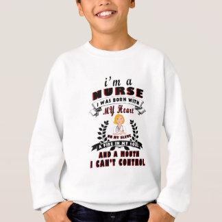 I am a nurse I was born with a Heart Sweatshirt