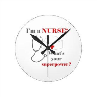 I am a Nurse, whats your superpower Wallclock