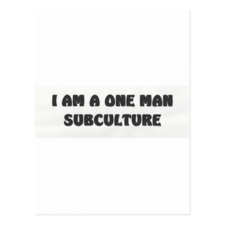 i am a one man subculture postcard