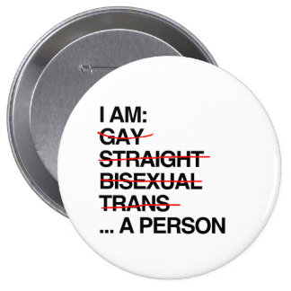I AM A PERSON 10 CM ROUND BADGE