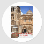 I am a pilgrim of the Most Holy Sepulchre Round Stickers