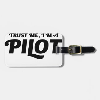 I am a Pilot Luggage Tag
