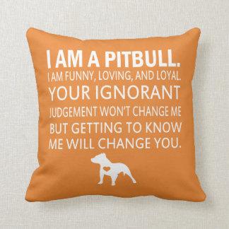 I Am A Pit Bull Cushion