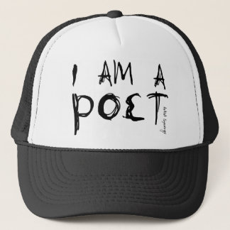 I AM A POET TRUCKER HAT