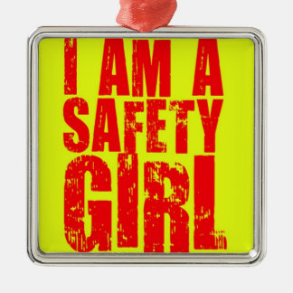 I am a Safety Girl Silver-Colored Square Decoration