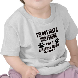 I am a Siberian Husky Daddy T-shirts