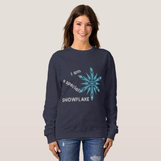 I am a special SNOWFLAKE Sweatshirt
