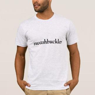 I am a swashbuckler T-Shirt