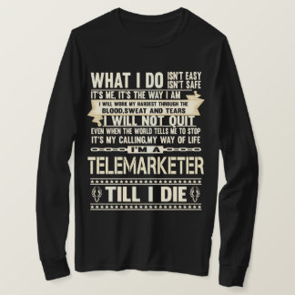 I Am A TELEMARKETER. Gift T-Shirt