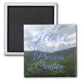 I am A Unique and Precious Creation Magnet