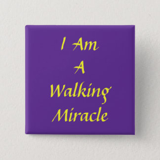 I, Am , A, Walking , Miracle 15 Cm Square Badge