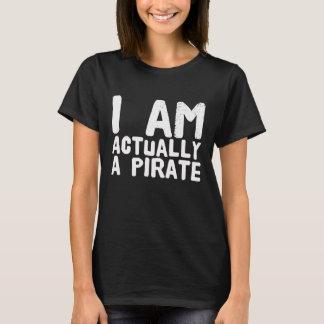 I am actually a pirate T-Shirt