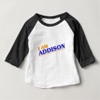 I am Addison Baby T-Shirt