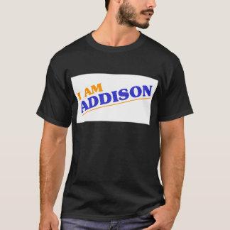 I am Addison T-Shirt