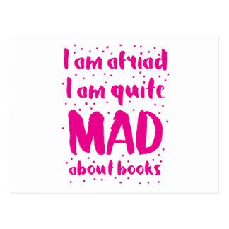 i am afraid i am quite mad about books postcard