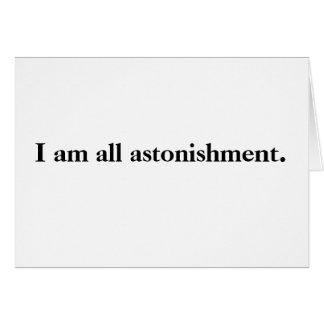 I am all astonishment! Greeting card